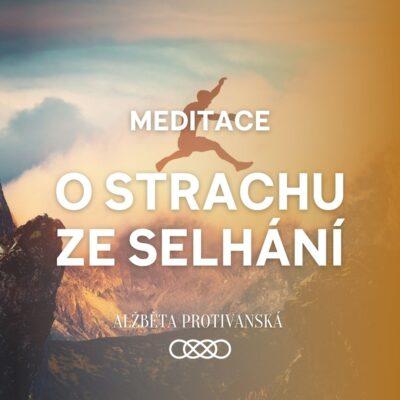 meditace_o_strachu_ze_selhani