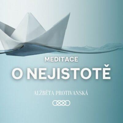 meditace_o_nejistote